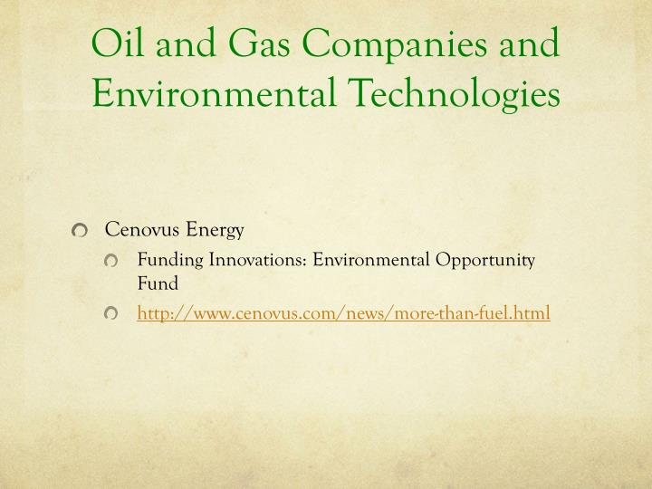 Oil and Gas Companies and Environmental Technologies