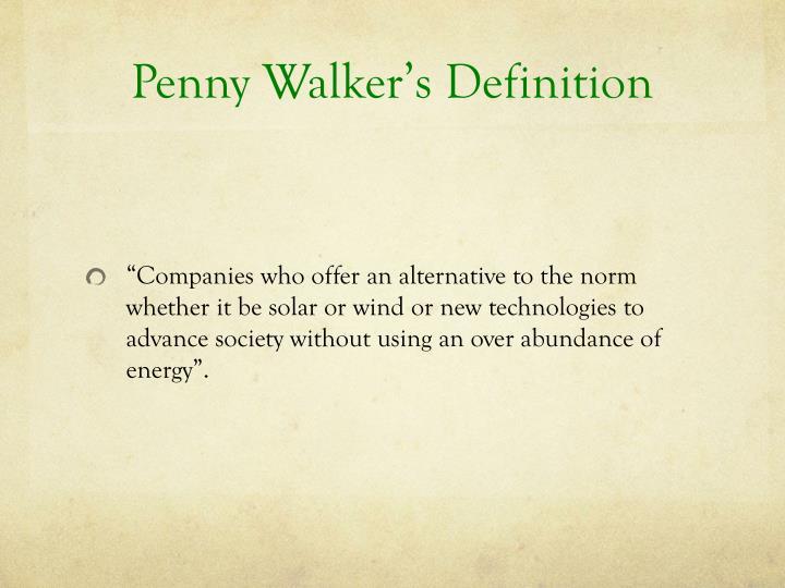 Penny Walker's Definition