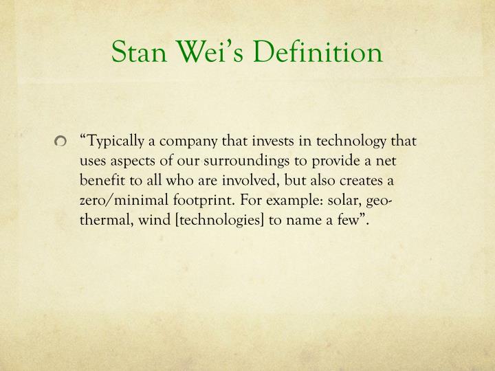 Stan Wei's Definition