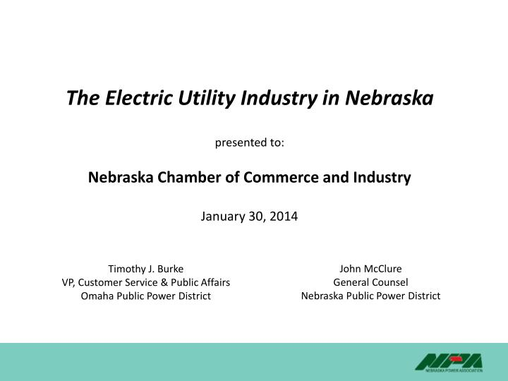 The Electric Utility Industry in Nebraska