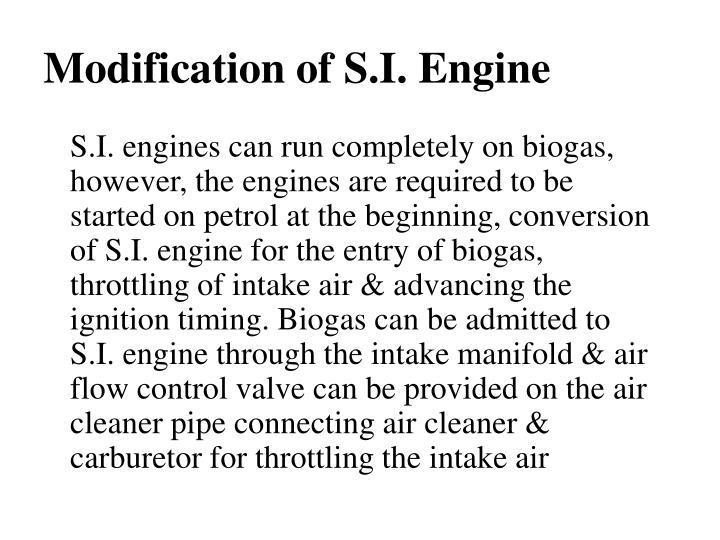 Modification of S.I. Engine