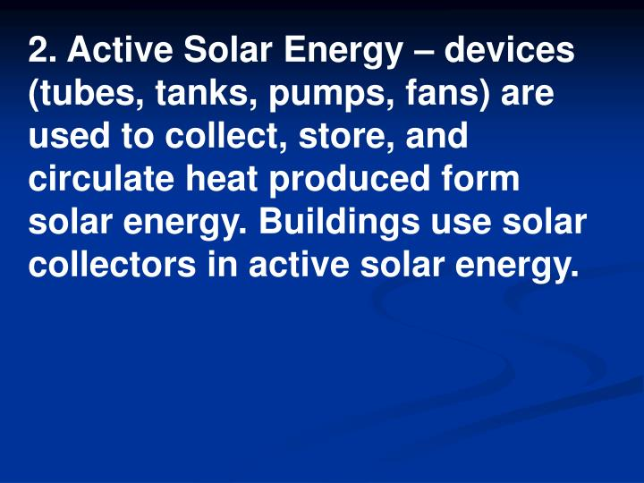 2. Active Solar Energy – devices