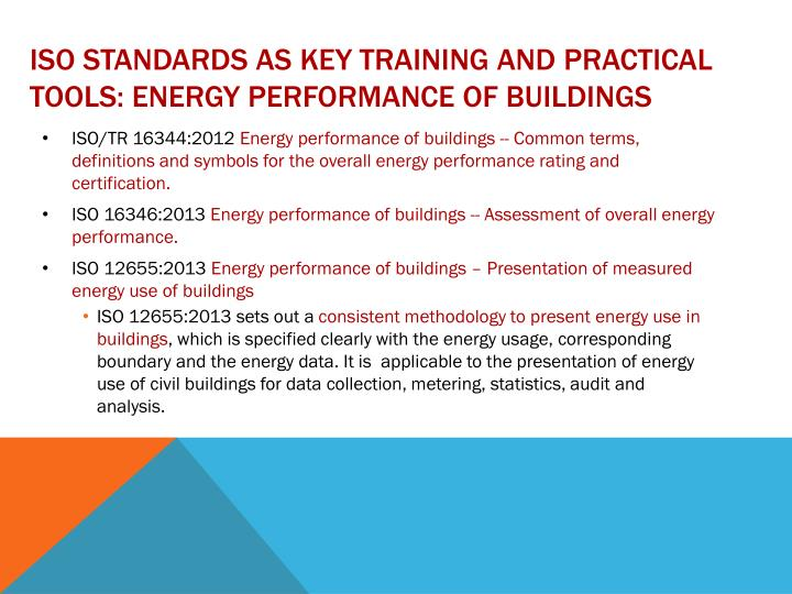 ISO standards as key training and practical tools: energy performance of buildings