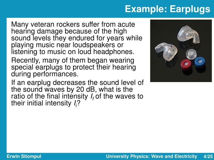 Example: Earplugs