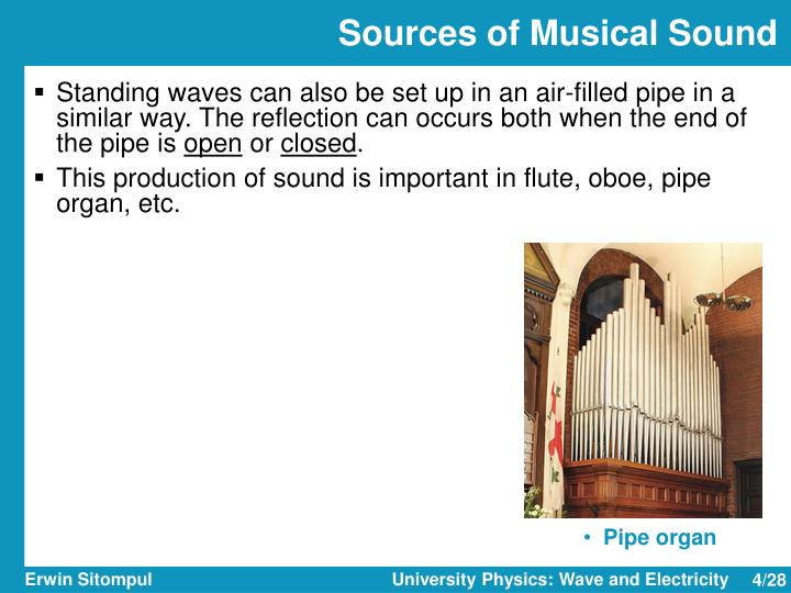 Sources of Musical Sound