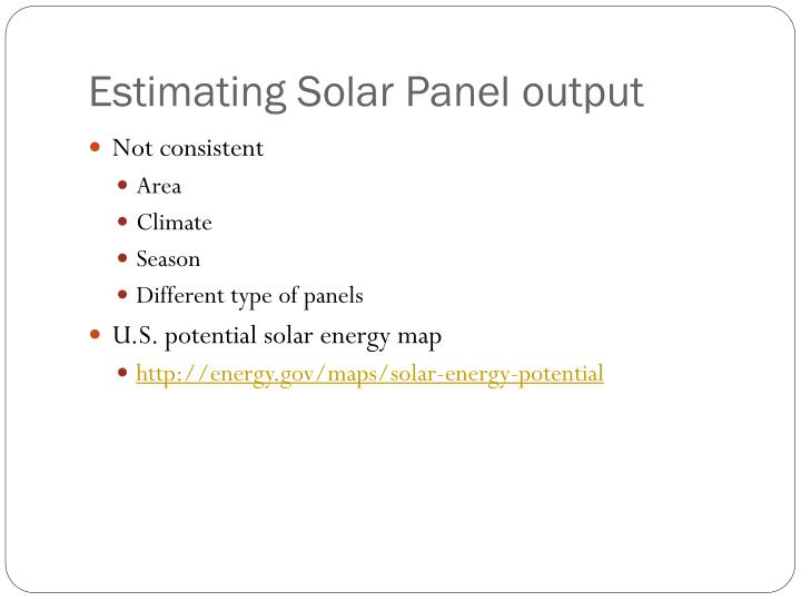 Estimating Solar Panel output