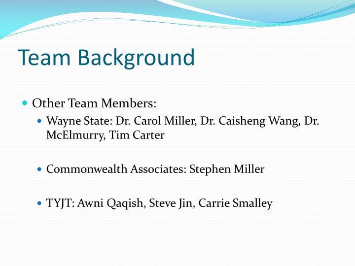 Team Background