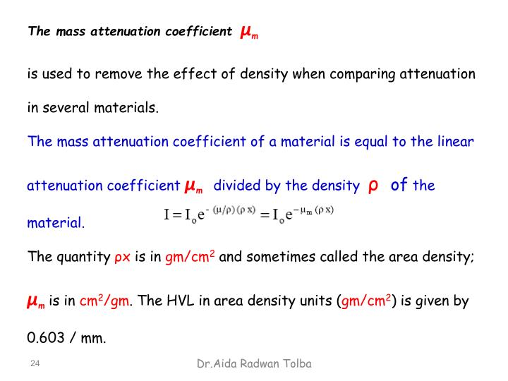 The mass attenuation coefficient