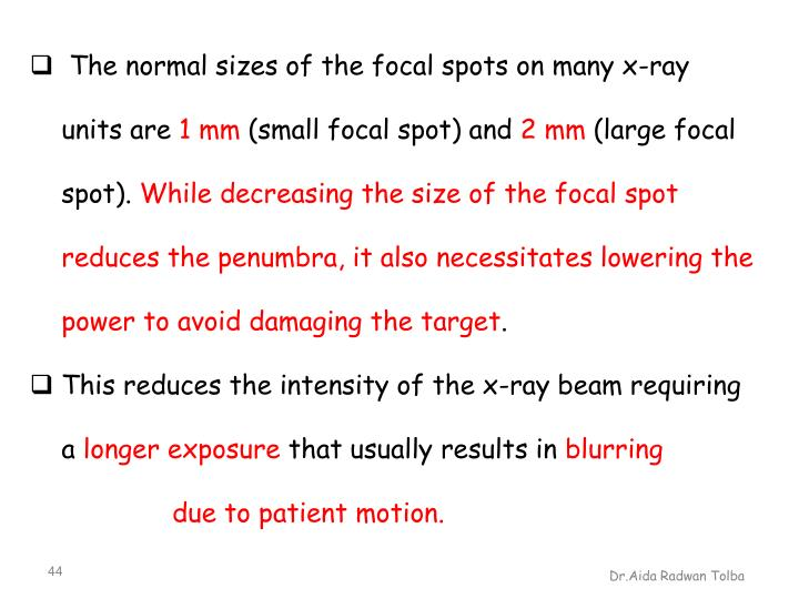 The normal sizes of the focal spots on many x-ray
