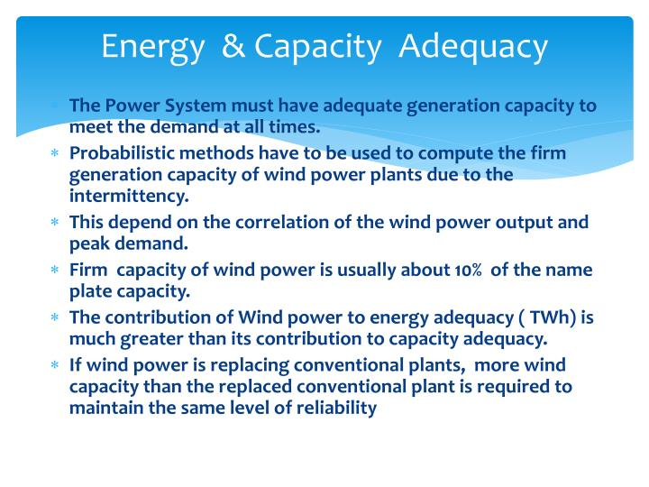 Energy  & Capacity  Adequacy