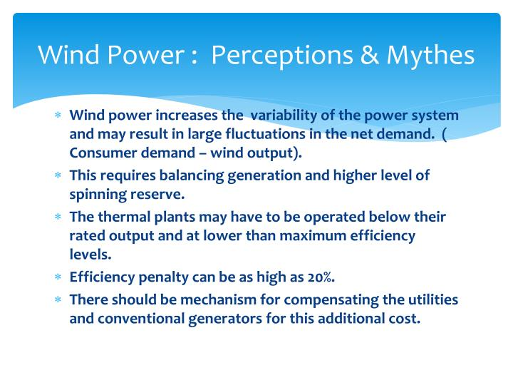 Wind Power :  Perceptions &