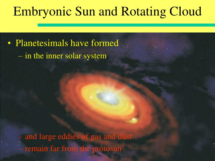 Embryonic Sun and Rotating Cloud