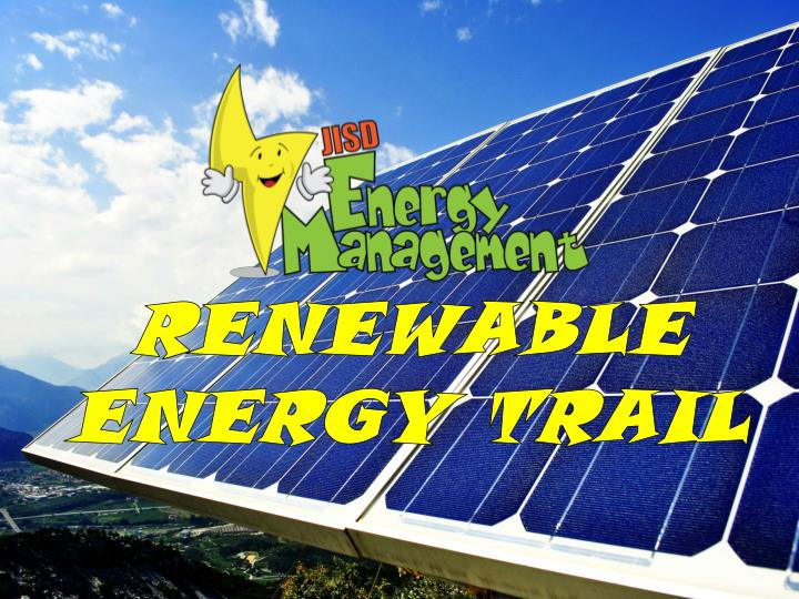 RENEWABLE ENERGY TRAIL