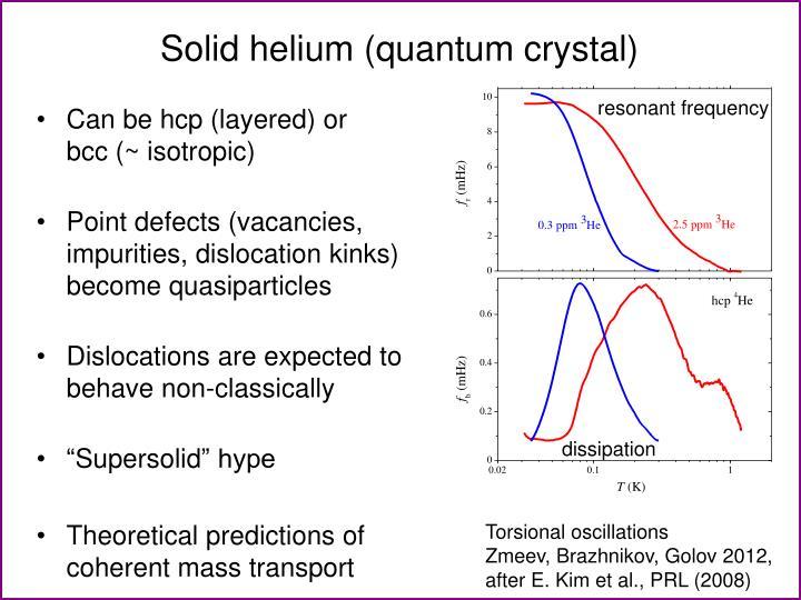 Solid helium (quantum crystal)