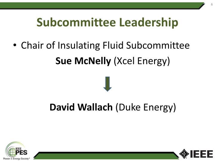 Subcommittee Leadership