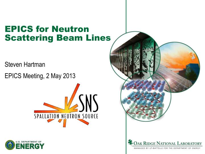 Epics for neutron scattering beam lines