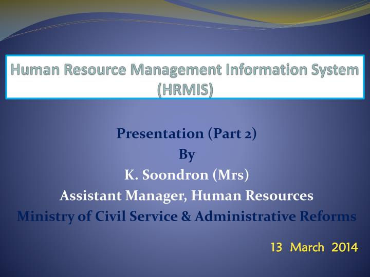 Human resource management information system hrmis