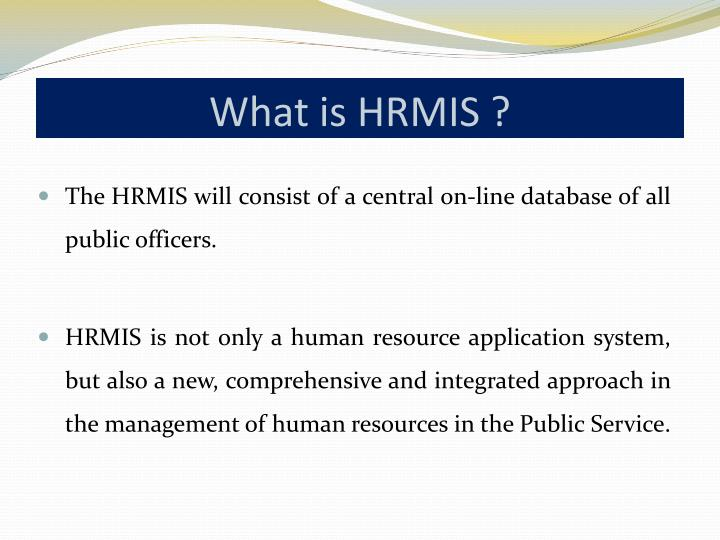 What is hrmis