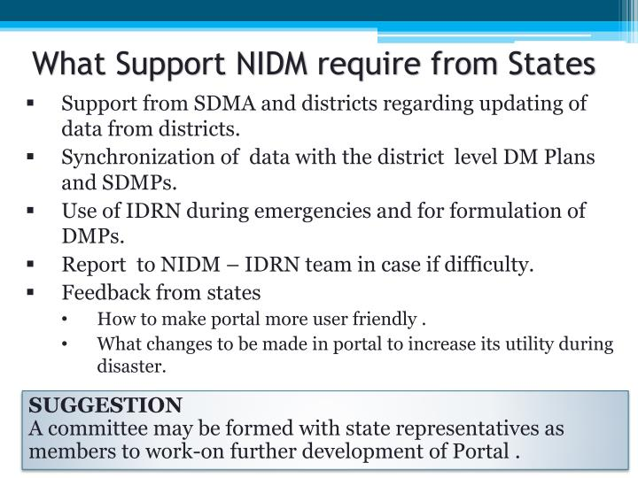 What Support NIDM require from States
