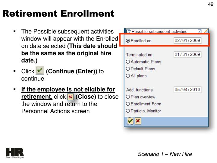 The Possible subsequent activities window will appear with the Enrolled on date selected