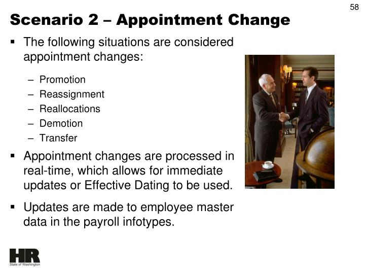 Scenario 2 – Appointment Change