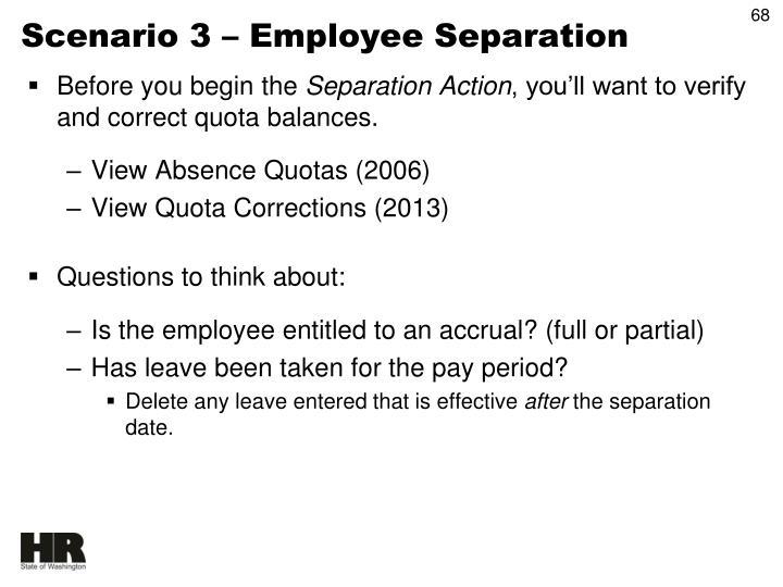 Scenario 3 – Employee Separation
