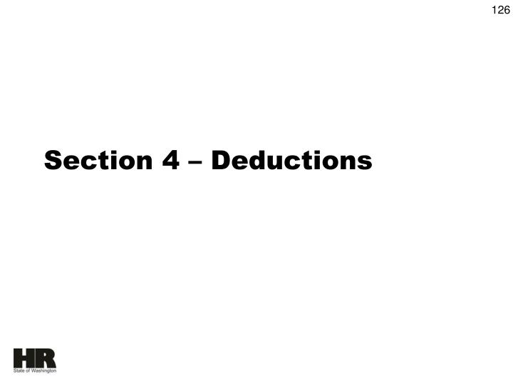 Section 4 – Deductions