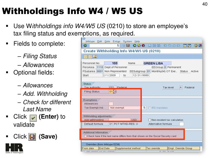 Withholdings Info W4 / W5 US