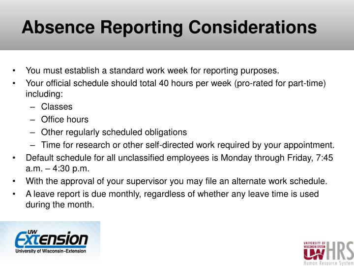 Absence Reporting Considerations