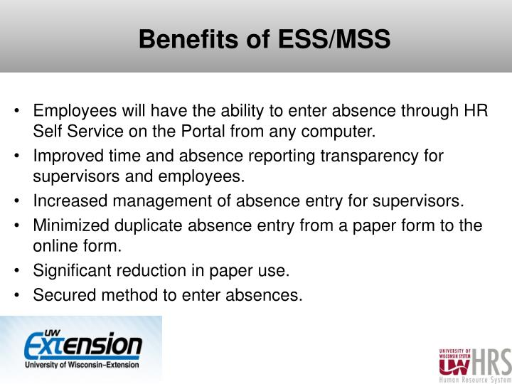 Benefits of ESS/MSS