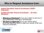 who to request assistance from
