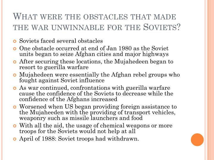 What were the obstacles that made the war unwinnable for the Soviets?