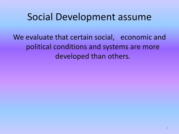 Social Development assume