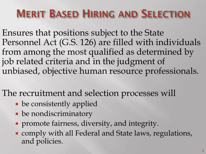 Merit based hiring and selection