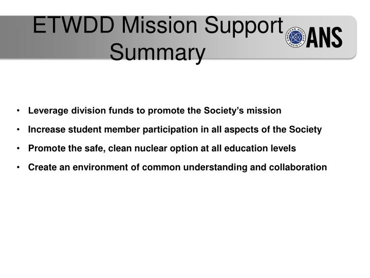 ETWDD Mission Support Summary