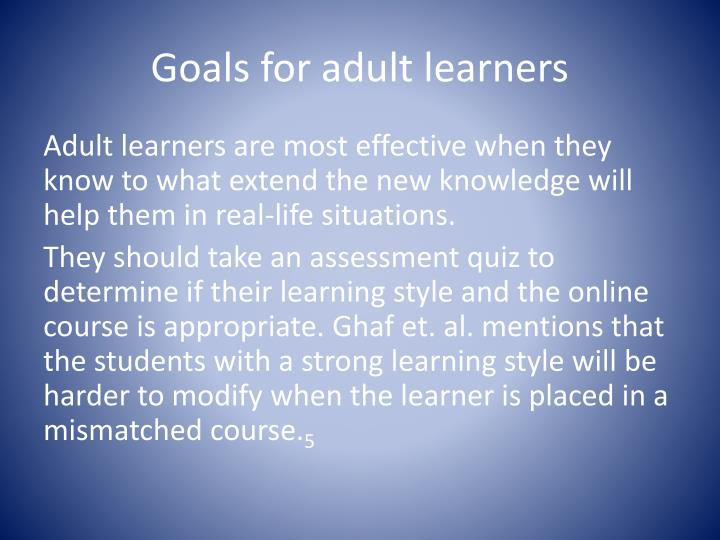 Goals for adult learners