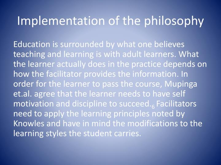 Implementation of the philosophy