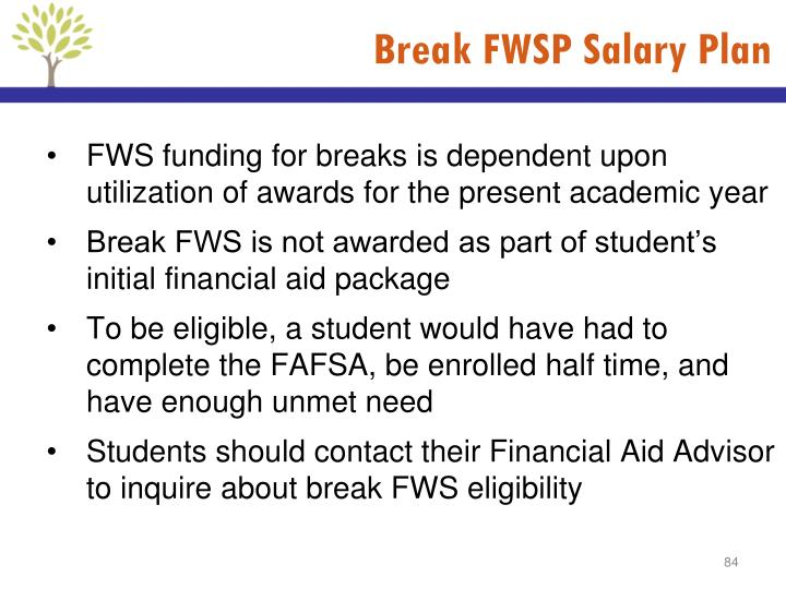 Break FWSP Salary Plan