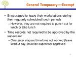general temporary exempt3