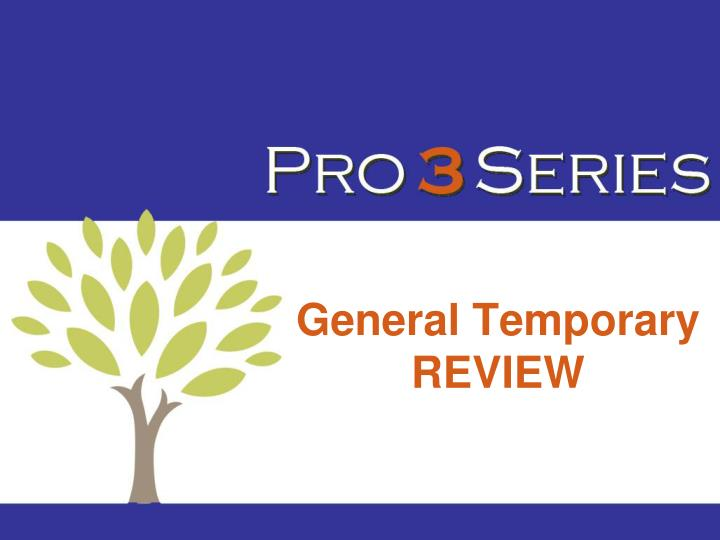 General Temporary REVIEW