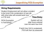 jeopardizing fica exemption