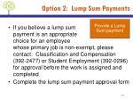 option 2 lump sum payments1