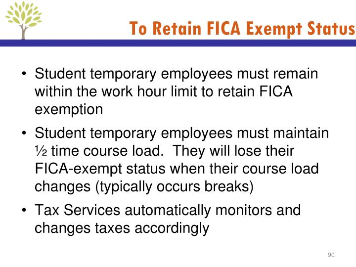 To Retain FICA Exempt Status
