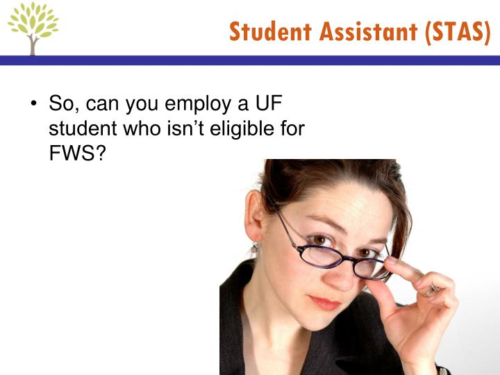 Student Assistant (STAS)