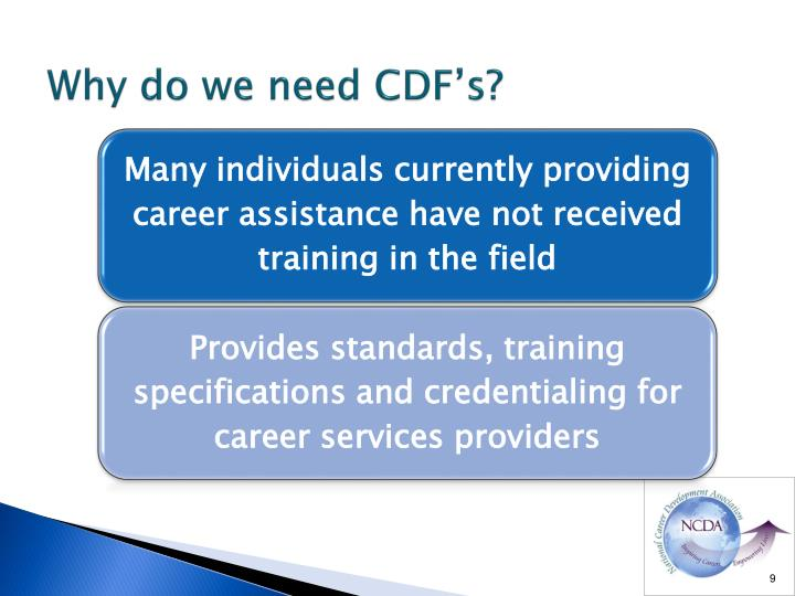Why do we need CDF's?