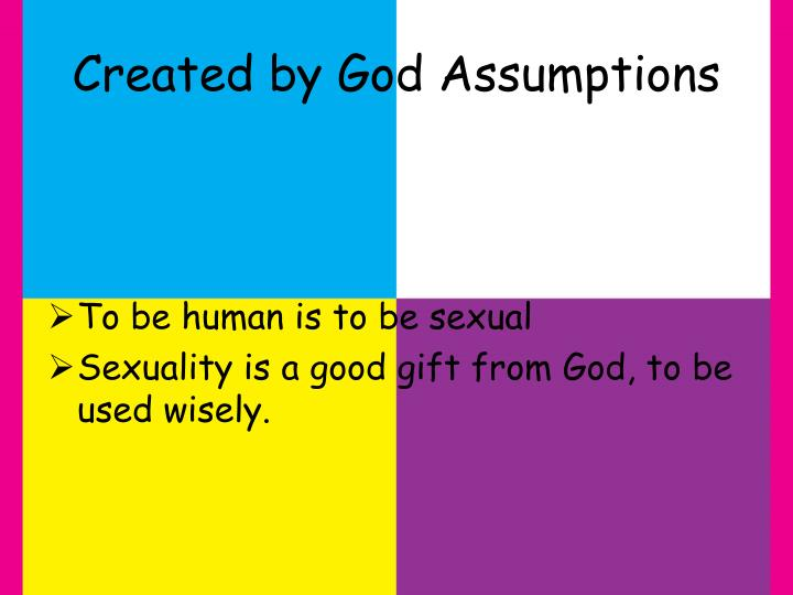 Created by God Assumptions
