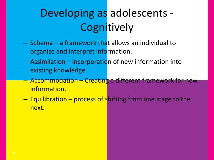 Developing as adolescents - Cognitively
