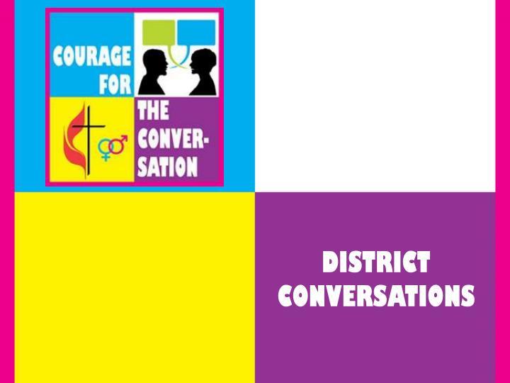 DISTRICT CONVERSATIONS