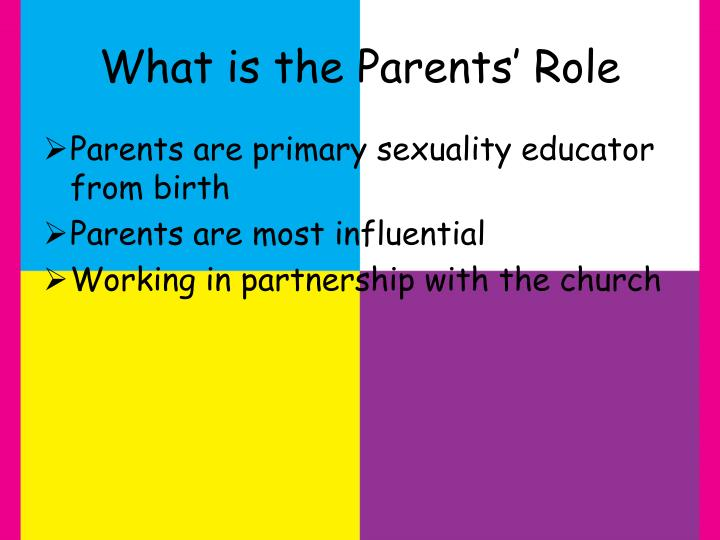What is the Parents' Role