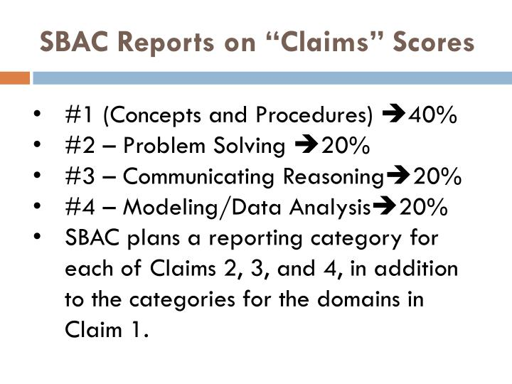 "SBAC Reports on ""Claims"" Scores"